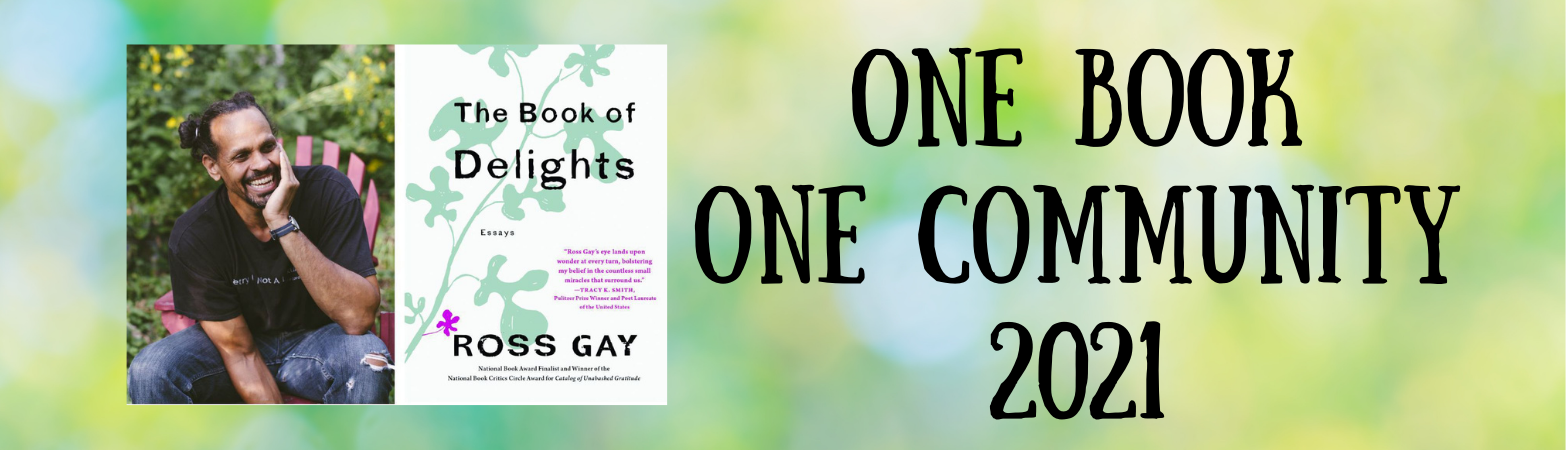 One Book One Community 2021 Ross Gay