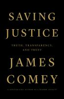 Saving-Justice-by-James-Comey